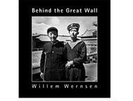 Willem Wernsen - Behind the Great Wall