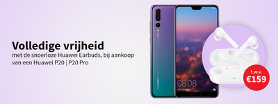 Huawei - P20 | P20 Pro actie