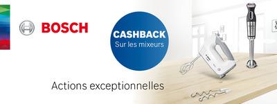 Bosch - Cashback Mixeurs